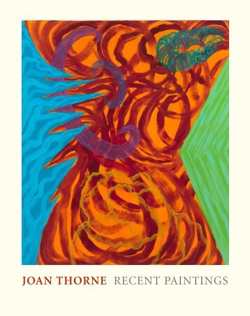 JOAN THORNE RECENT PAINTINGS
