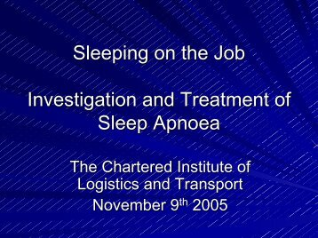 Sleep Disorders - The Institute of Logistics and Transport