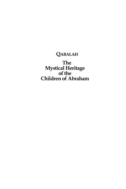 Mystical Heritage of the Children of Abraham Work of the