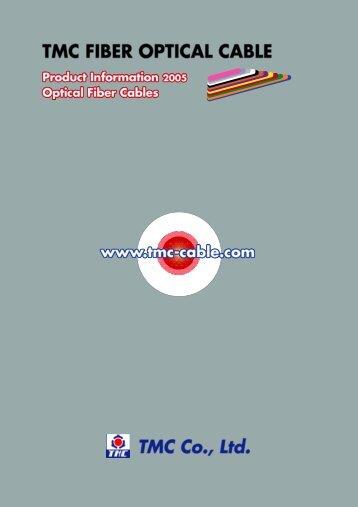 TMC FIBER OPTICAL CABLE