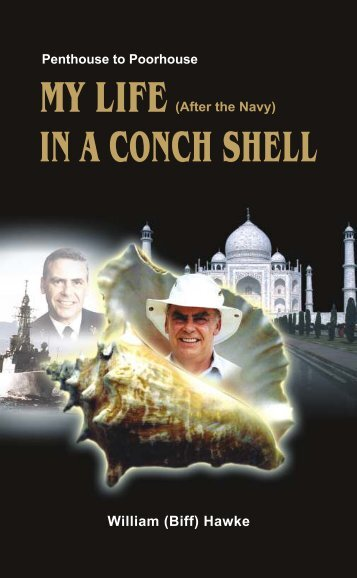 MY LIFE (After the Navy) IN A CONCH SHELL - Diplomatist.com