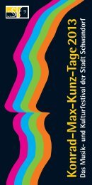 Konrad-M ax-K unz-Tage 2013 - Stadt Schwandorf