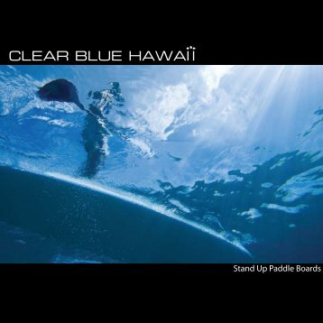 Stand Up Paddle Boards - Clear Blue Hawaii