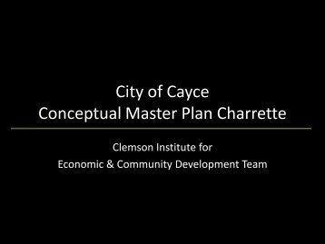 City of Cayce Conceptual Master Plan Charrette