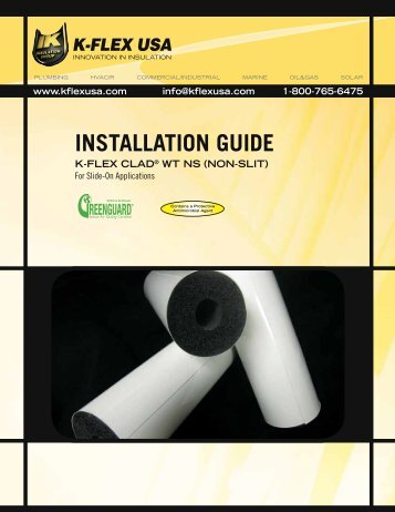 installation guide k-flex clad® wt ns (non-slit) - K-Flex USA