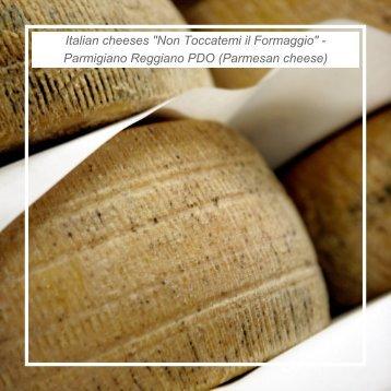 """Italian cheeses """"Non Toccatemi il Formaggio"""" - Parmigiano ..."""