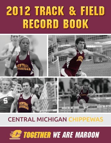 2012 Chippewa Track and Field - Central Michigan University Athletics