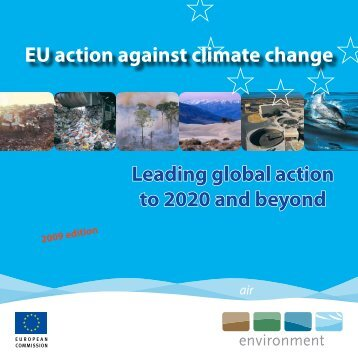 Leading global action to 2020 and beyond EU action against climate ...