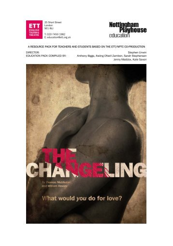 Download The Changeling Education Pack - English Touring Theatre
