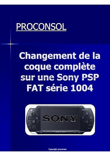 Changement de la coque complète Sony PSP FAT proconsol