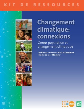 Changement climatique: connexions - Women's Environment and ...