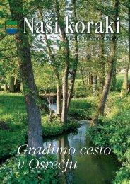 Gradimo cesto v Osrečju Gradimo cesto v Osrečju - Občina Škocjan