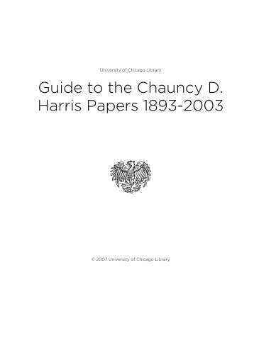 Guide to the Chauncy D. Harris Papers 1893-2003 - The University ...