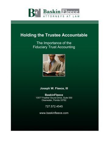 Holding the Trustee Accountable - Baskin Fleece