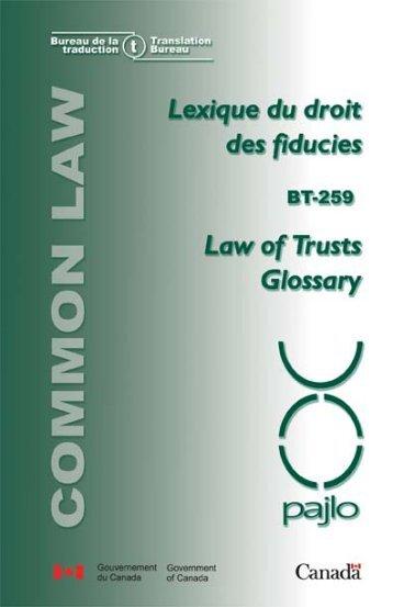 Lexique du droit des fiducies - Bureau de la traduction
