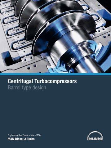 Centrifugal Turbocompressors Barrel type design - MAN Diesel ...