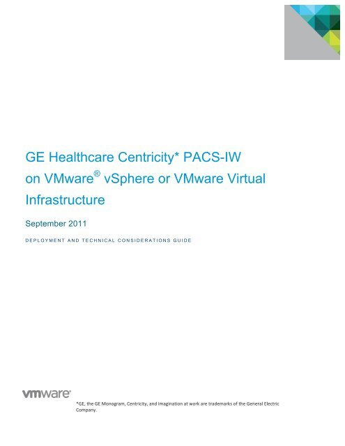 GE Healthcare Centricity PACS IW Infrastructure VMware