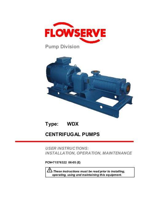WDX CENTRIFUGAL PUMPS - Flowserve Corporation