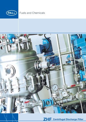 ZHF Centrifugal Discharge Filter System - Pall Corporation