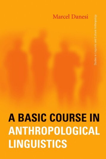 A Basic Course in Anthropological Linguistics (Studies in Linguistic ...