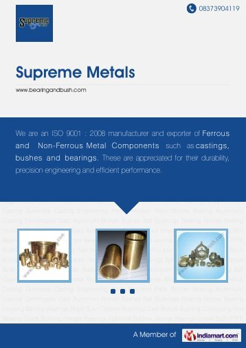 Supplier & Manufacturer of Industrial Bronze Parts ... - Supreme Metals