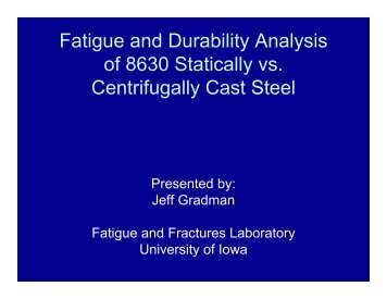 Fatigue and Durability Analysis of 8630 Statically vs. Centrifugally ...