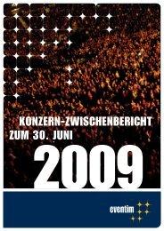 Sechs-Monatsbericht vom 01.01. bis 30.06.2009 - Eventim