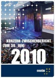 Sechs-Monatsbericht vom 01.01. bis 30.06.2010 - Eventim