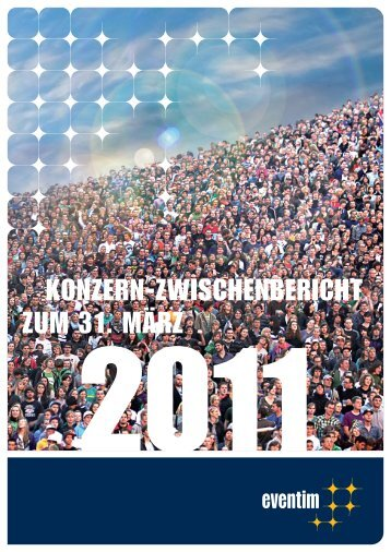 3-Monatsbericht 2011 - Eventim