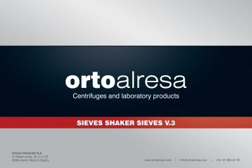 Centrifuges and laboratory products SIEVES SHAKER ... - Orto Alresa