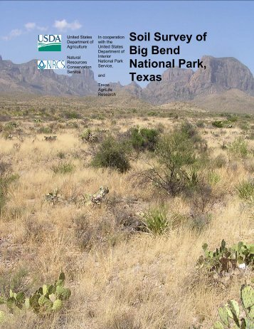 Soil Survey of Big Bend National Park, Texas - NRCS Soils - US ...
