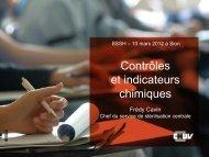 Contrôles et indicateurs chimiques Frédy Cavin Chef du service de ...