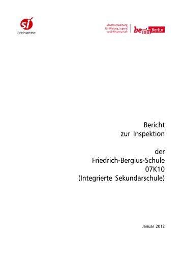 Bericht der Schulinspektion - Friedrich-Bergius-Schule in Berlin ...