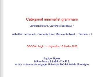 Categorial minimalist grammars - LaBRI