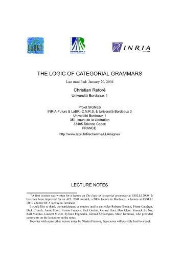 THE LOGIC OF CATEGORIAL GRAMMARS - LaBRI