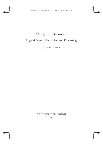 Categorial Grammar: Logical Syntax, Semantics, and Processing