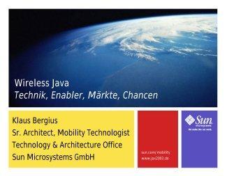 Wireless Java Technik, Enabler, Märkte, Chancen - it republik