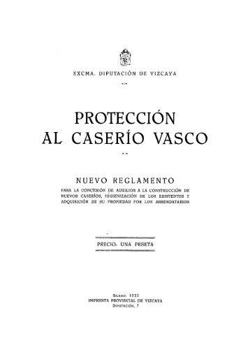 Protección al caserío vasco. nuevo reglamento para la