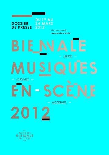 Dossier de presse - Biennale Musiques en Scène - 2012