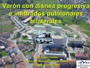 Varón con disnea progresiva e infiltrados pulmonares bilaterales