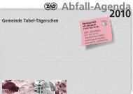 2010 Gemeinde Tobel-Tägerschen Abfall-Agenda Beratungsstelle der
