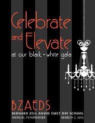 at our black + white gala - Bernard Zell Anshe Emet Day School
