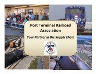 The Port Terminal Railroad Association (PTRA) - Southwest ...