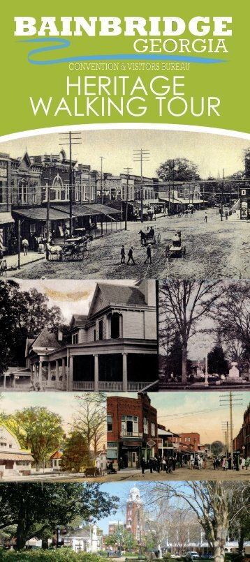HERITAGE WALKING TOUR - City of Bainbridge, Georgia