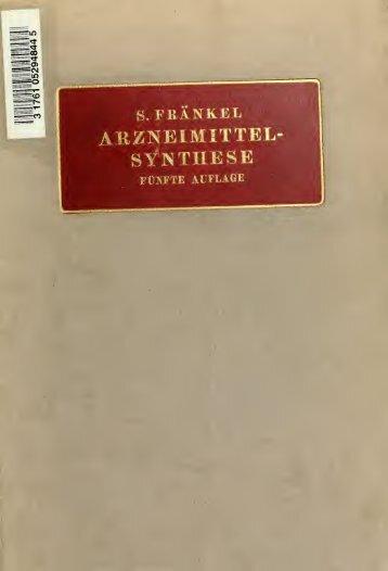 Die Arzneimittel-Synthese auf Grundlage der Beziehungen ...
