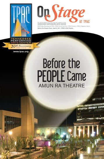 Before the People Came - Tennessee Performing Arts Center