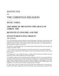 Institutes of Christian Religion III, John Calvin - Gospel Centric