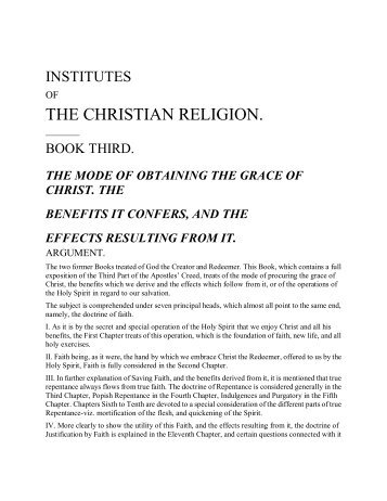 Institutes of Christian Religion III, John Calvin - Gospel Centric