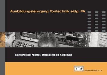 Einzigartig das Konzept, professionell die ... - TTS Tontechnikschule
