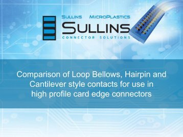 Loop, Hairpin, Cantilever Comparison - Sullins Connector Solutions